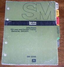 John Deere 112 Lawn Garden Tractor SN 250,001-Up Service Manual SM2096