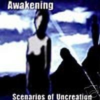 Awakening - Scenarios of Uncreation (2001 CD) metal