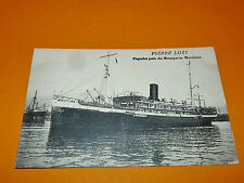 CPA ANNEES 1920 PAQUEBOT PIERRE LOTI MESSAGERIES MARITIMES