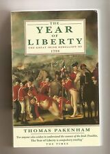 The Year of Liberty : The Great Irish Rebellion of 1798 - Thomas Pakenham