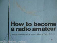 HOW TO BECOME A RADIO AMATEUR..........RADIO_TRADER_IRELAND.
