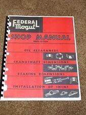 Federal Mogul Parts Catalog 1916-1948 Listings,Part #s,Dimensions,Clearances....