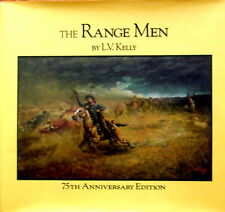 The Range Men by L.V Kelly  75th Anniversary Edition (Hardcover 1988)