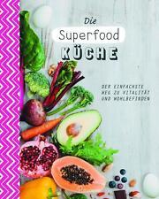 Die Superfood-Küche von Sara Lewis (2015, Gebundene Ausgabe)