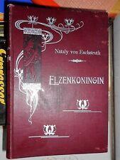 Nataly von Eschstruth: Elzenkoningin B.H. Smit Amsterdam Jugendstil
