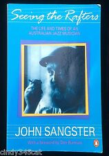 John Sangster Australian Jazz Musician Biography Seeing the Rafters Signed Book