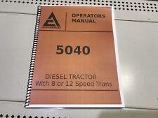 5040 Allis Chalmers Operators Manual