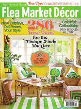 FLEA MARKET DECOR March/April 2016 DIY Makeover for Every Room 286 Tips Antiques
