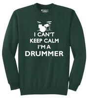 Mens I Can't Keep Calm I'm A Drummer Shirt Sweatshirt Music Band Rock N Roll
