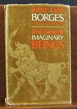 Jorge Luis Borges The Book of Imaginary Beings 1st UK Proof Copy 1970