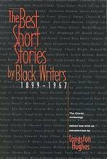 The Best Short Stories by Black Writers: 1899 - 1967 by Langston Hughes...