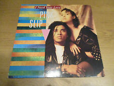 "Pink Slip ‎– I Need Your Love  Vinyl 12"" Single 1990 Disco Pop GLOBAL - 613 011"