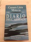 LIBRO DIARIO DELL'ASSENZA CARMEN LLERA MORAVIA BOMPIANI 1996 PRIMA EDIZIONE