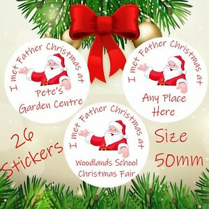 26 Personalised I met Father Christmas Children's Stickers for Santa's Grotto
