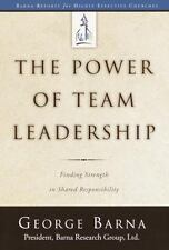The Power of Team Leadership Finding Strength in Shared Leadership