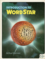 """ITHistory (1983) BOOK: """"Introduction To Wordstar"""" (Naiman) (Sybex) B1"""