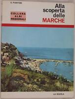 PIANTONI ALLA SCOPERTA DELLE MARCHE 1974 FANO SAN BENEDETTO DEL TRONTO FABRIANO