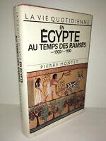 Pierre Montet LA VIE QUOTIDIENNE EN EGYPTE AU TEMPS DE RAMSES -1300/-1100 -CA83A