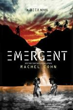 A Beta Novel : Emergent Rachel Cohn 2014 Hardcover Young Adult YA Fiction NEW