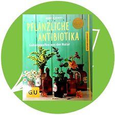 Pflanzliche Antibiotika - Geheimwaffen aus der Natur PZN 08605990