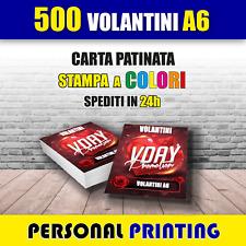 500 VOLANTINI A6 ( 10 X 15 cm ) A COLORI STAMPA HD QUALITY CARTA 130 gr FLYERS
