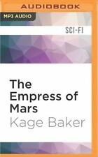 The Empress of Mars by Kage Baker (2016, MP3 CD, Unabridged)