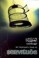 Ibn Taymiyyahs Essay on Servitude (Al-Uboodiyyah) Best Selling Islamic Book
