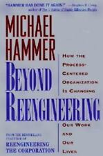 Beyond Reengineering : How the 21st Century Corporation Will Change our Work...