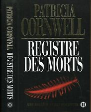 REGISTRE DES MORTS de PATRICIA CORNWELL ..Ed originale Gr Format