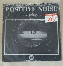 """POSITIVE NOISE CHARM / AND THEN AGAIN  7"""""""