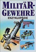 Militärgewehre-Enzyklopädie von Hartink, A. E. | Buch | Zustand sehr gut