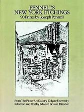 Pennell's New York City Etchings : 90 Prints Paperback Joseph Stanley Pennell