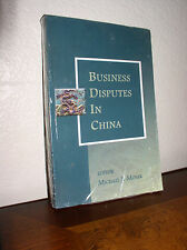 Business Disputes in China by Michaeal Moster (2007, Paperback)