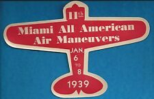 "VINTAGE ORIGINAL 1939 ""MIAMI ALL AMERICAN AIR MANEUVERS"" AIRSHOW RACES DECAL FL"