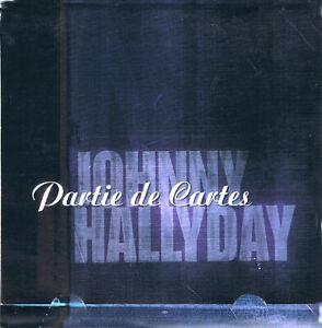 JOHNNY HALLYDAY - Partie de cartes (CD-promo pochette ouvrante)