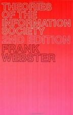 Theories of the Information Society (The International Library of Sociology)