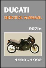 DUCATI Workshop Manual 907 IE 907IE 1990 1991 & 1992 Service & Repair Supplement