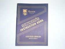 1947 Kaiser Special Owner's Instruction Book Manual - First Edition