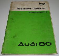 Werkstatthandbuch Audi 80 Typ 81 B2 Schaltgetriebe 014 I Getriebe Stand 09/1978