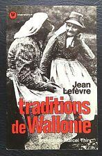 WALLONIE:  Traditions de Wallonie (1977)