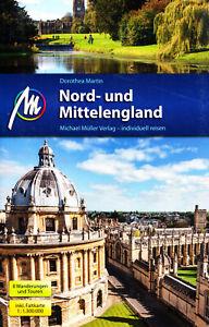 Reiseführer Nord- und Mittel England, Michael Müller Verlag, UNGELESEN wie neu