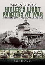 Hitler's Light Panzers At War (Images of War), War, Military, World History, His