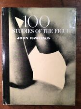 First Edition 100 Studies Of The Figure By John Rawlings 1951