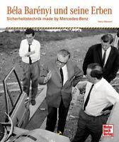 Bela Barenyi und seine Erben Sicherheitstechnik Mercedes-Benz Crashtest Buch NEU
