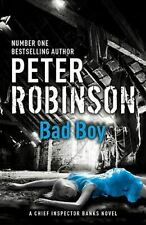 Bad Boy: DCI Banks 19 (Inspector Banks Mystery), Robinson, Peter, Very Good, Har