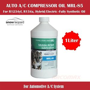1L MRL85 AUTOMOBILE A/C COMPRESSOR PAO ESTER OIL SYNTHETIC R134a R1234yf Hybrid