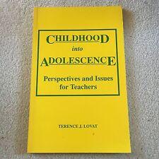 TERENCE J. LOVAT, CHILDHOOD INTO ADOLESCENCE. FOR TEACHERS. 0949218677