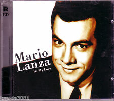 MARIO LANZA Be My Love 2CD Box Classic 50s 60s Pop AVE MARIA BECAUSE YOU'RE MINE