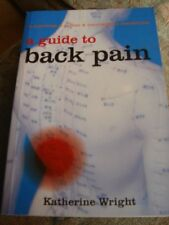A Guide to Back Pain,Katherine Wright