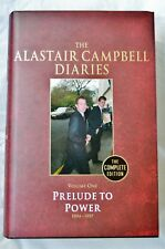 Diaries Volume One Prelude to Power by Alastair Campbell (HB) SIGNED 1st/1st